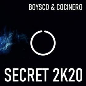 BOYSCO & COCINERO - SECRET